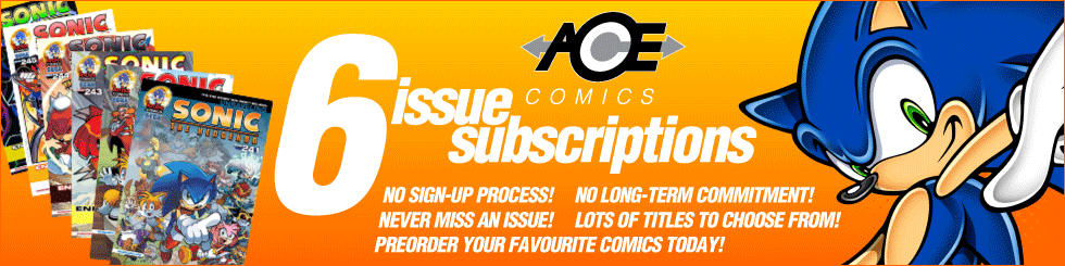 ACE Comics 6 Issue Subscriptions - Find out more...