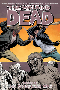 WALKING DEAD VOL.27: THE WHISPERER WAR