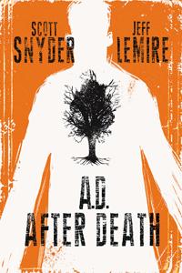 A.D.: AFTER DEATH (HC)