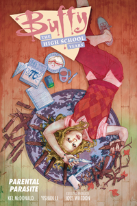 BUFFY - THE HIGH SCHOOL YEARS: PARENTAL PARASITE