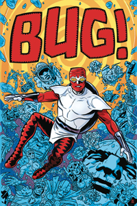 BUG: THE ADVENTURES OF FORAGER #1