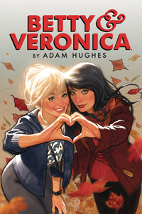 BETTY AND VERONICA BY ADAM HUGHES VOL.1