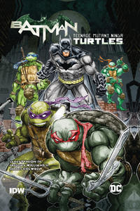 BATMAN / TEENAGE MUTANT NINJA TURTLES VOL.1