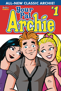 ALL-NEW CLASSIC ARCHIE: YOUR PAL ARCHIE #1