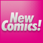 This Week's Comics (16th May 2012)