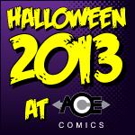 Halloween 2013 at ACE Comics