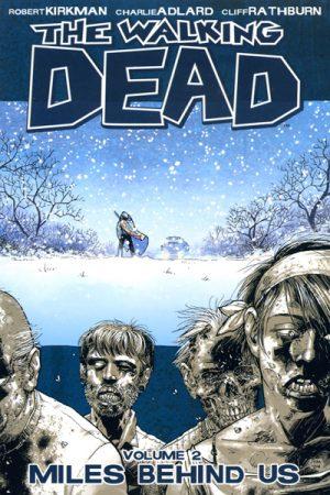 The Walking Dead Vol.2: Miles Behind Us