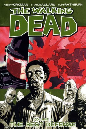 The Walking Dead Vol.5: The Best Defense