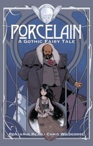 Porcelain – A Gothic Fairy Tale