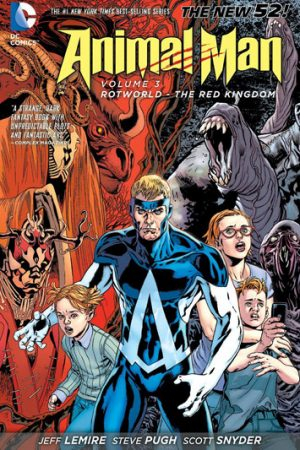 Animal Man Vol.03: Rotworld - The Red Kingdom