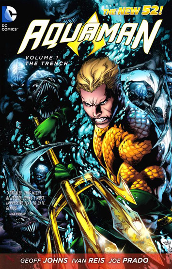 Aquaman Vol.01: The Trench