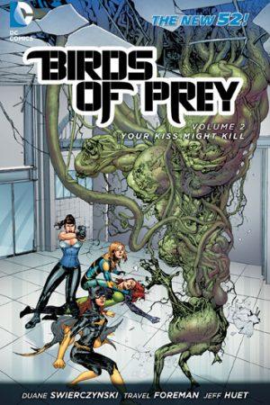 Birds Of Prey Vol.02: Your Kiss Might Kill