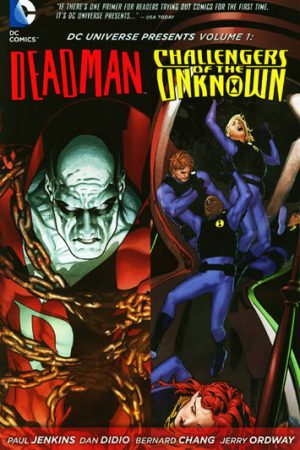 DC Universe Presents Vol.01: Deadman / Challengers