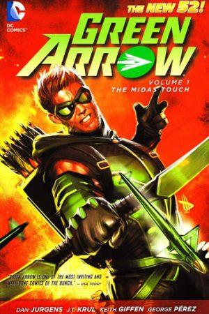 Green Arrow Vol.01: The Midas Touch