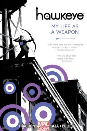 Hawkeye Vol.01: My Life As A Weapon
