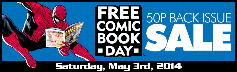 Free Comic Book Day 2014 - 50p Back Issue Sale
