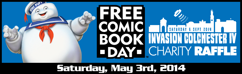Free Comic Book Day 2014 - Invasion Colchester Charity Raffle