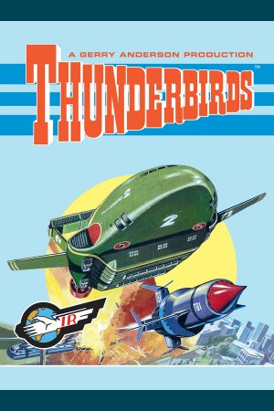 Back Issues: Thunderbirds