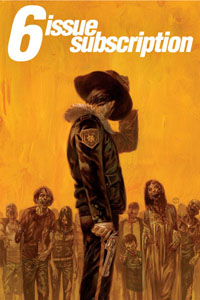 6-Issue Subscription: The Walking Dead