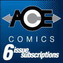 ACE Comics 6-Issue Subscriptions