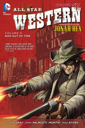All-Star Western Vol.05: Man Out of Time