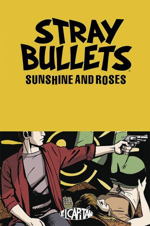 Stray Bullets: Sunshine And Roses