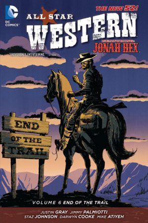 All-Star Western Vol.06: End Of The Trail