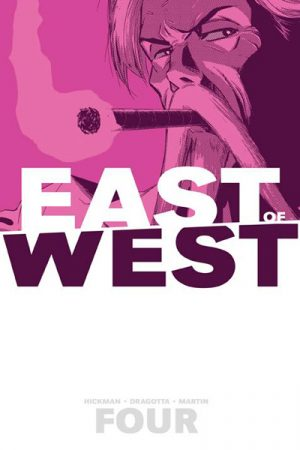 East Of West Vol.04: Who Wants War