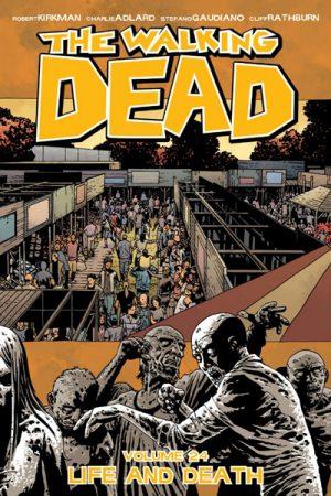 Walking Dead Vol.24: Life And Death