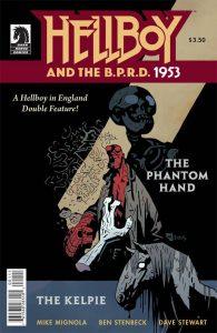 Hellboy And The BPRD - 1953: The Phantom Hand / The Kelpie