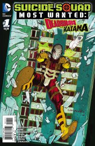 SUICIDE SQUAD: MOST WANTED - DEADSHOT AND KATANA #1