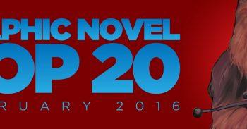 Graphic Novel Top 20: February 2016