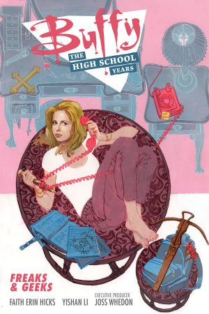 Buffy - The High School Years: Freaks And Geeks