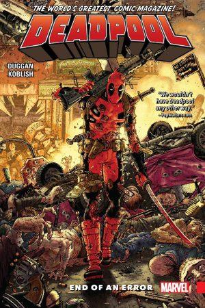 Deadpool - World's Greatest Vol 02: End Of An Error