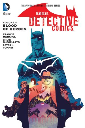 Detective Comics Vol.08: Blood Of Heroes
