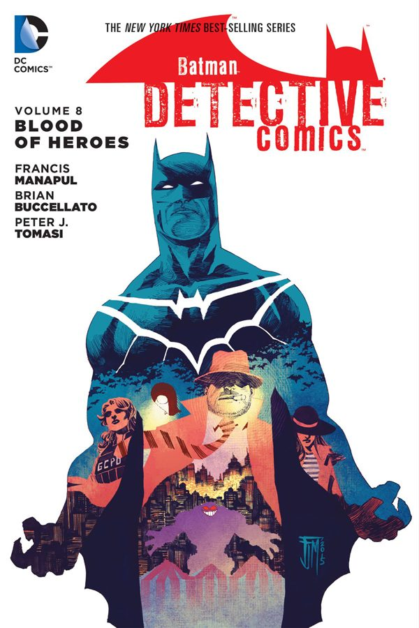 Detective Comics Vol.08: Blood Of Heroes