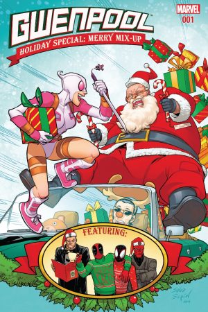 Gwenpool Holiday Special Merry Mix-Up #1