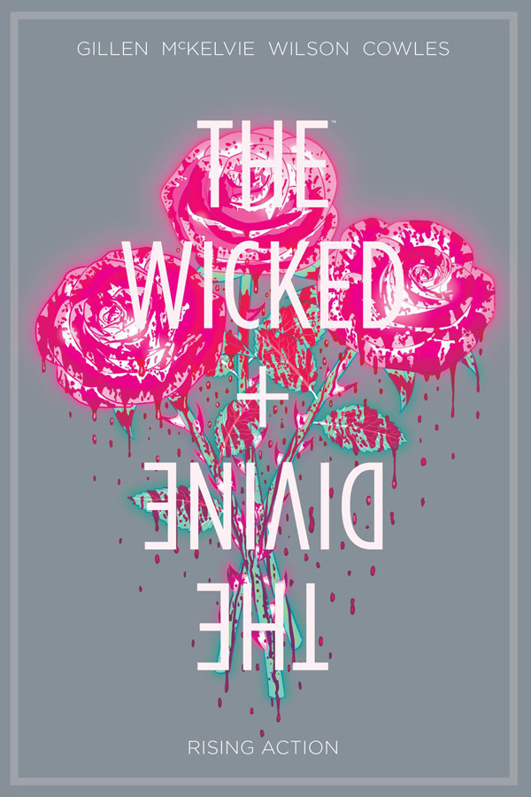 Wicked + Divine Vol.04: Rising Action
