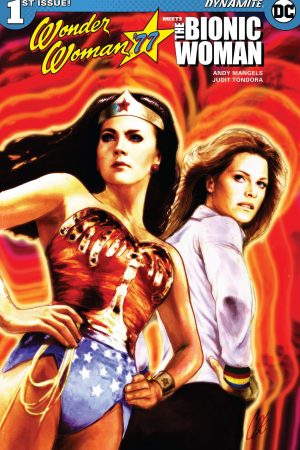 Wonder Woman 77 Meets The Bionic Woman #1