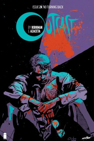 Outcast by Kirkman and Azaceta #24