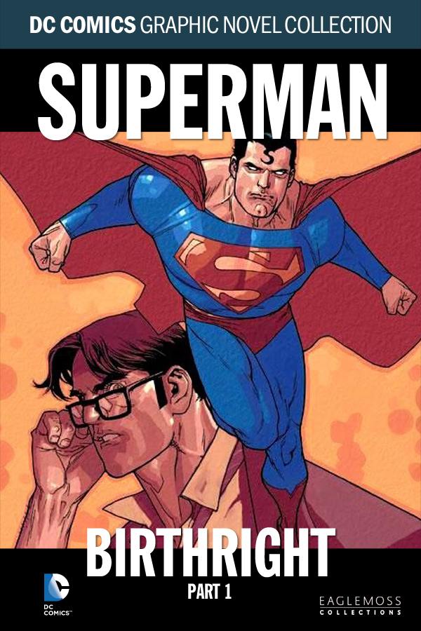 DC Collection Vol.40: Superman - Birthright - Part 1