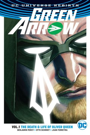 Green Arrow Vol.01: The Death And Life Of Oliver Queen