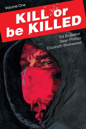 Kill Or Be Killed Vol.01