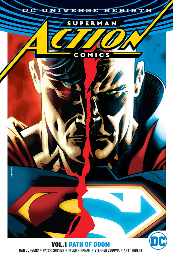 Superman - Action Comics Vol.01: Path of Doom