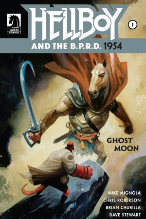 Hellboy and the BPRD - 1954 #1 Ghost Moon