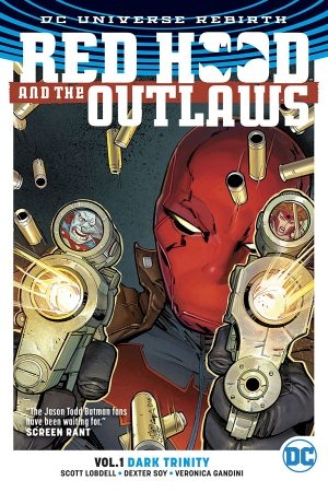 Red Hood And The Outlaws Vol.01: Dark Trinity