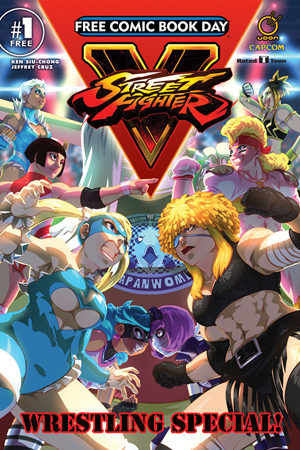 FCBD 2017 STREET FIGHTER V WRESTLING