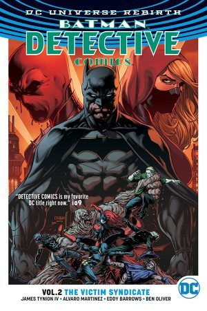 Batman - Detective Comics Vol.02: The Victim Syndicate