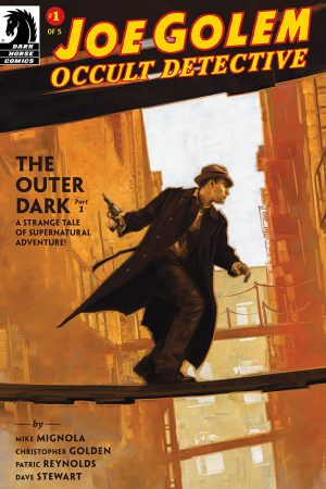 Joe Golem - Occult Detective: The Outer Dark #1