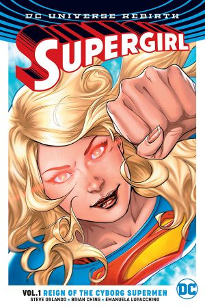 Supergirl Vol.01: Reign of the Cyborg Supermen